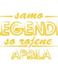00120001 samo legende so rojene aprila web jpg