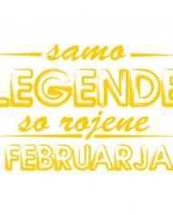 00120004somo-legende-so-rojene-februarja web jpg